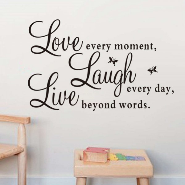 Live Every Moment, Laugh Every Day, Love Beyond Words Inspirational Quote Wall Decals