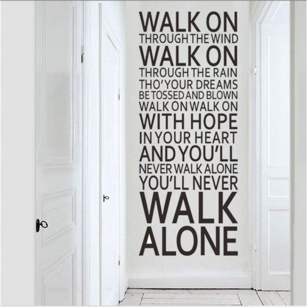 You'll Never Walk Alone Inspirational Quotes Wall Decals Removable Wall Sayings Vinyl Lettering Stickers For Home Decor